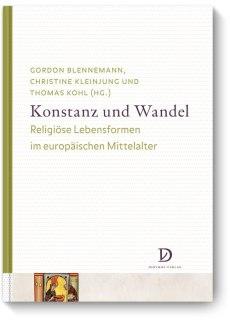 konstanz-und-wandel-religio%cc%88se-lebensformen-im-europa%cc%88ischen-mittelalter