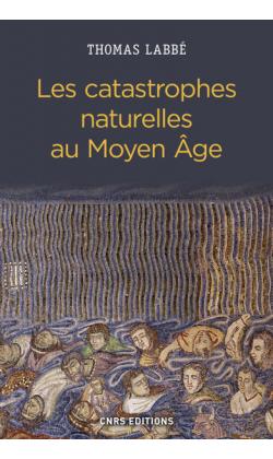 les-catastrophes-naturelles-au-moyen-age