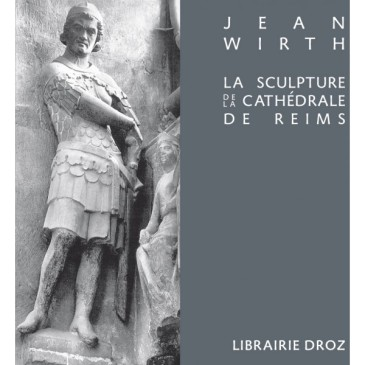 la-sculpture-de-la-cathédrale-de-reims-et-sa-place-dans-l-art-du-xiiie-siècle