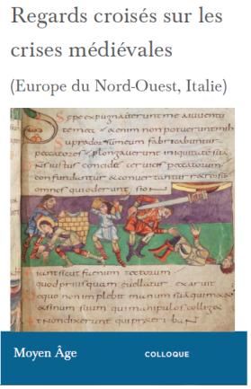 Regards croisés sur les crises médiévcales