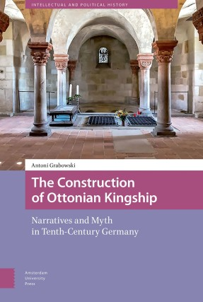 9789462987234-the-construction-of-ottonian-kingship