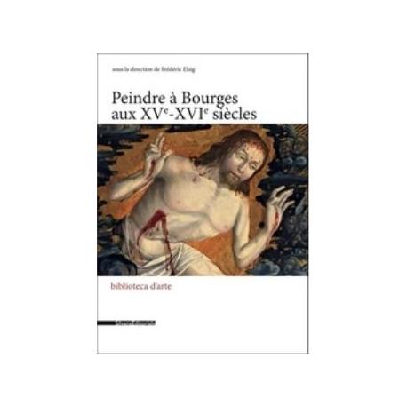 peindre-a-bourges-aux-xve-xvie-siecles
