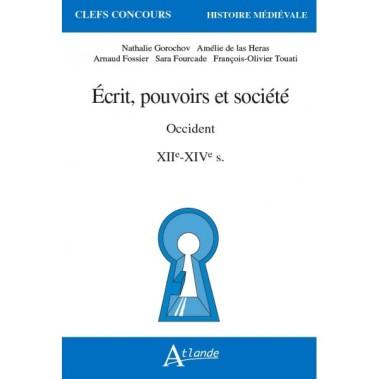 ecrits-pouvoirs-et-societe-en-occident-xiie-xive-siecles